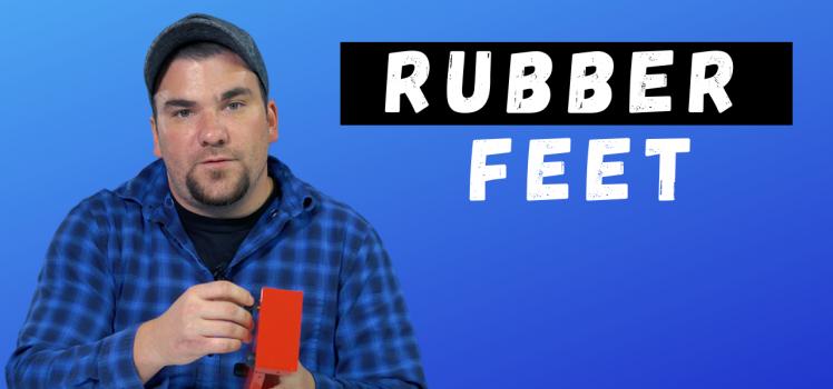 rubber feet